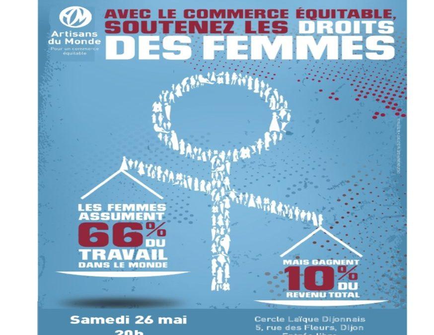 """Samedi 26 mai à 20h00  : Soirée Film/débat/animation """" le commerce équitable soutient les droits des femmes"""